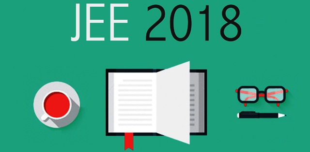 List Of Changes Made In The JEE 2018 Format Which You Must Know!